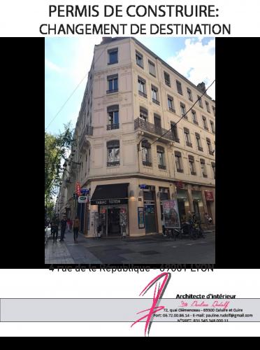 Dossier changement de destination Lyon, Pauline Rudolf, architecte d'intérieur Lyon France